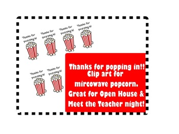 Thanks for Popping In! Clipart for popcorn Bags- Great for Open House!