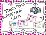 """Thanks for Popping In"" Editable Labels Freebie"