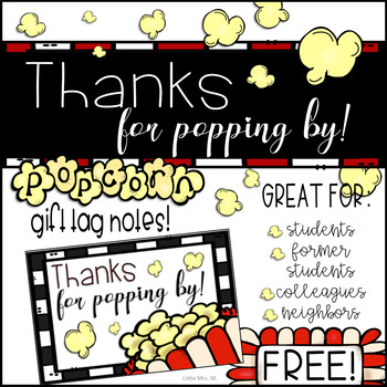 Thanks for Popping By! Student, Parent, or Colleague Popcorn Gift Tags
