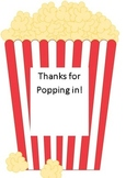 Thanks for Popping In! (popcorn gift labels for open house or conferences)