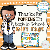 Thanks for Popping in Gift Tag for Back to School #StartFreshBTS
