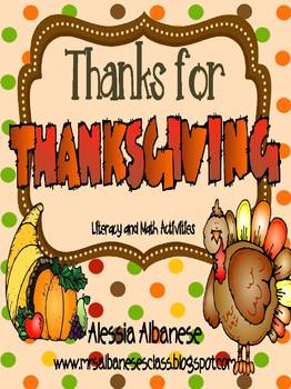 Thanks for Thanksgiving - Literacy and Math Activities