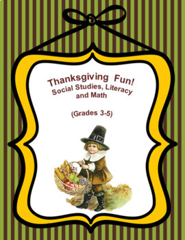 Thanksgiving Bundle Social Studies Literacy and Math Grades 3 to 5