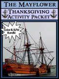 Thanksgiving Activities: The Mayflower Activity Packet Bundle - Color & BW