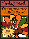 Thanksgiving Math Activities: Turkey Math Thanksgiving Math Activity Packet