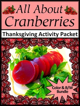 Thanksgiving Reading: All About Cranberries Activity Packet Bundle