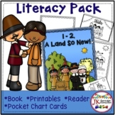 Thanksgiving! 1-2, A Land So New! AND Literacy Activities!