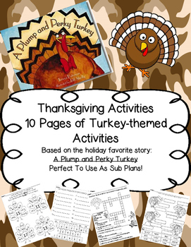 Thanksgiving: A Plump and Perky Turkey-10 Literacy and Mat