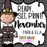 Thanksgiving Ready, Set, Print ELA and Math Thanksgiving A
