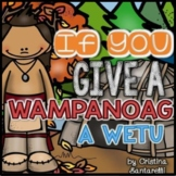 Thanksgiving Activities: The Wampanoag Activity packet