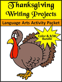 Thanksgiving Activities: Thanksgiving Writing Projects Activity Bundle -Color&BW