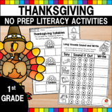 Thanksgiving 1st Grade No Prep Language Arts Worksheets