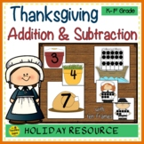 Thanksgiving 2 Addend Addition & Subtraction With Ten Frames
