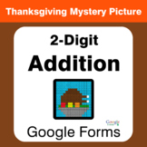 Thanksgiving: 2-Digit Addition - Math Mystery Picture - Google Forms