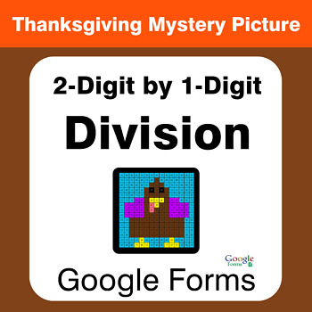 Thanksgiving: 2-Digit by 1-Digit Division - Mystery Picture - Google Forms