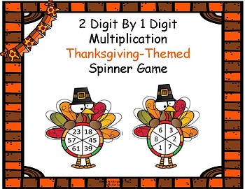 Thanksgiving 2 Digit by 1 Digit Spinner Game