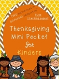 Thanksgiving- 2 Mini Booklets & Writing Pages for Kindergarten!