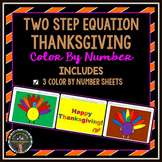 Thanksgiving: 2-Step Equation Color By Number Pages