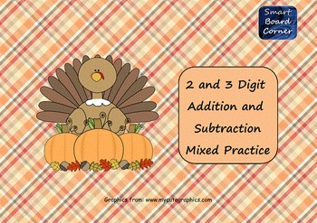 Thanksgiving 2 and 3 Digit Addition and Subtraction SMART