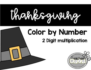 thanksgiving 2 digit multiplication color by number - Thanksgiving Pictures To Color 2