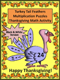 Thanksgiving Math Activities: Turkey Tail Feathers Multiplication Puzzles - B/W