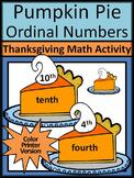 Thanksgiving Math Activities: Pumpkin Pie Ordinal Numbers Math Activity - Color