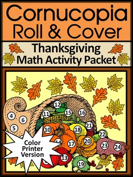 Thanksgiving Math Activities: Thanksgiving Harvest Cornucopia Roll & Cover