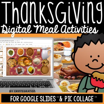 Thanksgiving Activities for the iPad: Create a Digital Meal on Pic Collage