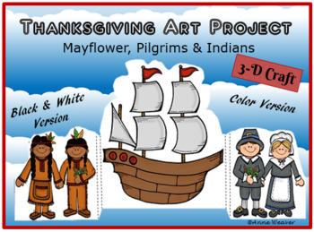 Thanksgiving 3-D Art Project/ Mayflower, Pilgrims & Indians