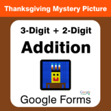 Thanksgiving: 3-Digit + 2-Digit Addition - Math Mystery Picture - Google Forms