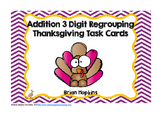 Thanksgiving 3 Digit Addition Regrouping Task Cards