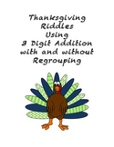 Thanksgiving 3 digit addition with riddles