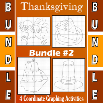 Thanksgiving Bundle #2 - 4 Coordinate Graphing Activities