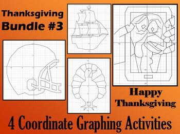 Thanksgiving Bundle #3 - 4 Coordinate Graphing Activities