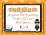 Thanksgiving - A Game to Practice Treble Clef Lines and Spaces