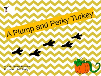 Thanksgiving- A Plump and Perky Turkey