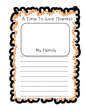 "Thanksgiving"" A Time to Give Thanks""  Writing Paper"