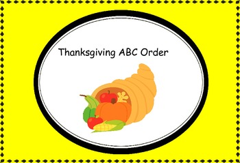 https://www.teacherspayteachers.com/Product/Thanksgiving-ABC-Order-944172
