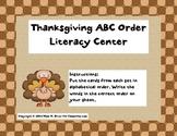 Thanksgiving ABC Order Literacy-Word Work Center