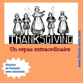 Thanksgiving - Reading a story in French  -  Un repas extraordinaire