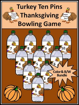 Thanksgiving Math Activities: Turkey Ten Pins Thanksgiving
