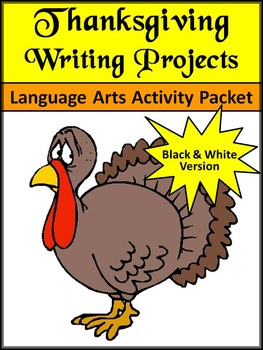 Thanksgiving Writing Activities: Thanksgiving Writing Projects