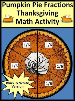 Thanksgiving Fraction Activities: Pumpkin Pie Fractions Math Activity