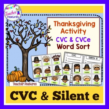 Thanksgiving Activities: CVC & Silent E Word Sort
