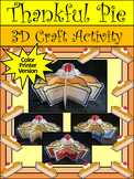 Thanksgiving Activities: 3D Thankful Pie Thanksgiving Craft Activity - Color