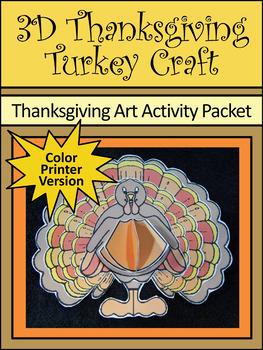 Thanksgiving Activities: 3D Turkey Thanksgiving Craft Activity Packet