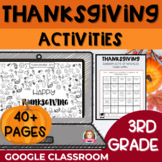 Thanksgiving Activities 3rd Grade   Google Classroom   Dis