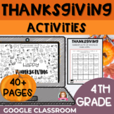 Thanksgiving Activities 4th Grade | Google Classroom | Dis