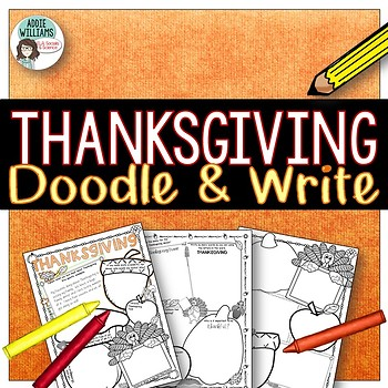 Thanksgiving Activities - Doodle and Write