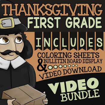 Thanksgiving Activities For 1st Grade ★ Video ★ Bulletin Board ★ Coloring Pages